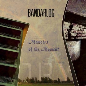 Bandarlog – Memoirs Of The Moment (Timewave)
