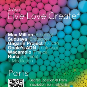 [event] LIVE LOVE CREATE 4 (SPIRITUALITY – SOUND – EXCHANGE) @ PARIS