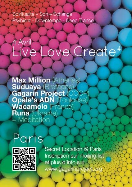[event] LIVE LOVE CREATE 4 (SPIRITUALITY – SOUND – EXCHANGE) @ PARIS