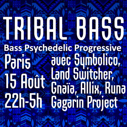 [event] TRIBAL BASS – Live Love Create 6 @ Paris