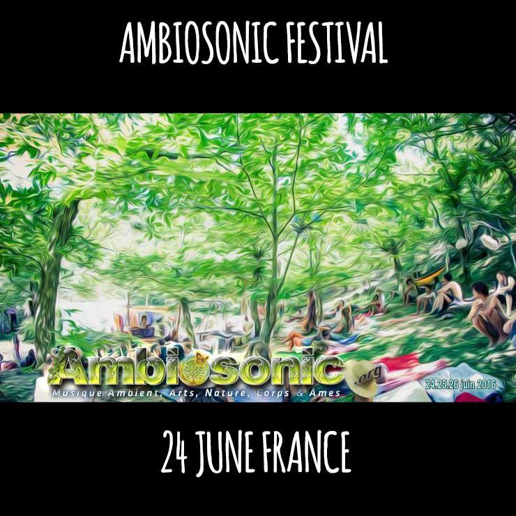 [festival] Ambiosonic (France)