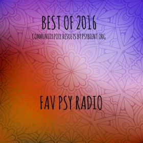 "Best ""psy radio"" of the year 2016  (psybient, psychill, ambient, psydub, downtempo)"
