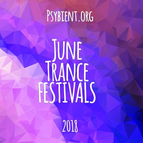 June 2018 – Psytrance Festivals Calendar