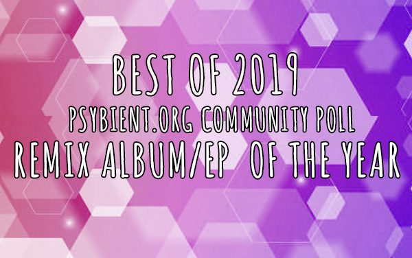 "Best ""Remix EP / album"" of the year 2019"