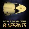 A-Duff & One Arc Degree - Blueprints