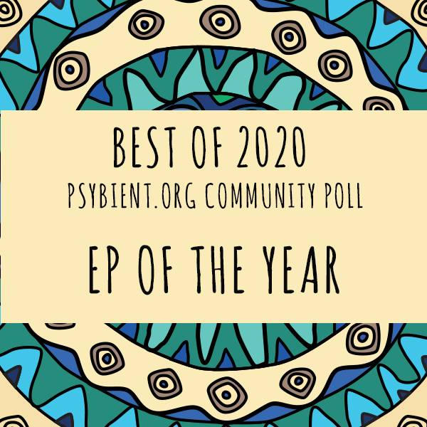 EP of the year 2020 (psybient, psychill, ambient, psydub, downtempo)