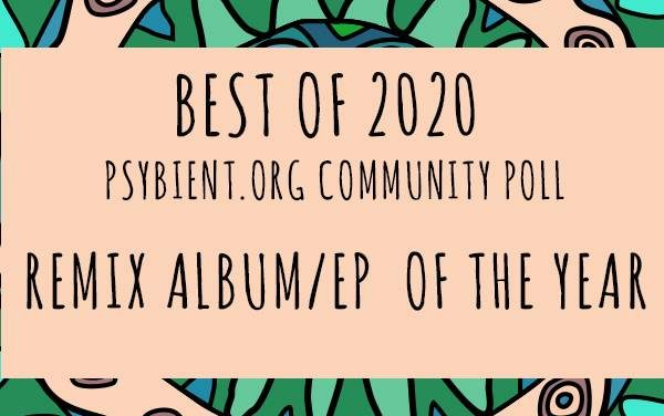 "Best ""Remix EP / album"" of the year 2020"