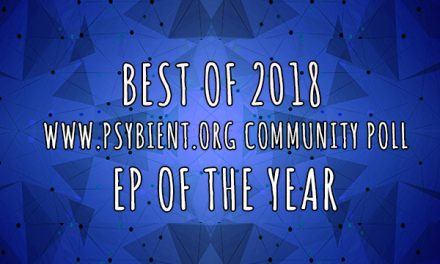 EP of the year 2018 (psybient, psychill, ambient, psydub, downtempo)