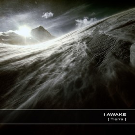 I awake – [ Tierra ] (Ultimae)
