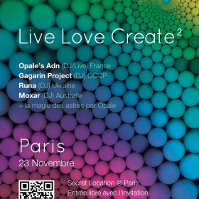 [event] LIVE LOVE CREATE 2 (SPIRITUALITE – SON – ECHANGE) @ PARIS