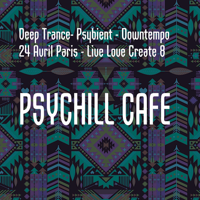 [event] Paris Psychill cafe – Live Love Create 8