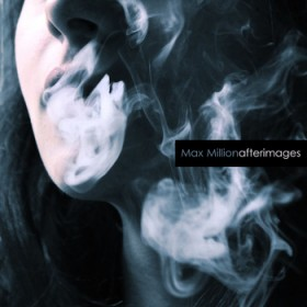 Max Million – Afterimages (TMBr)