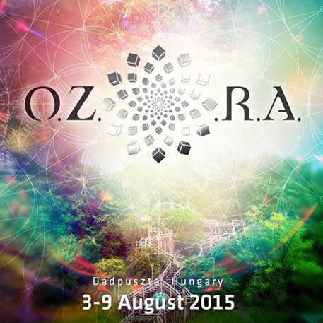 [festival] O.Z.O.R.A. 2015 – Chillout Lineup and Aftermovie (Hungary)