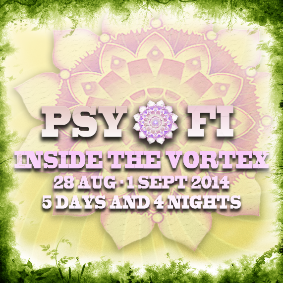 [festival] Psy-Fi Line Up 2014 – Chill Out Stage (Netherlands)