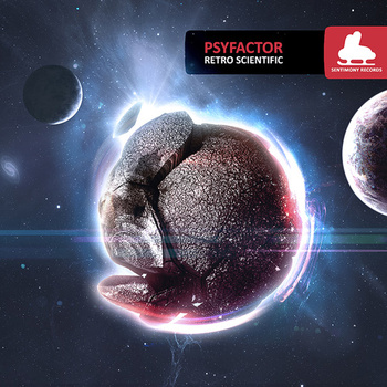 Psyfactor – Retro Scientific (Sentimony)