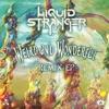RL2017-LiquidStranger-WeirdAndWonderfulR