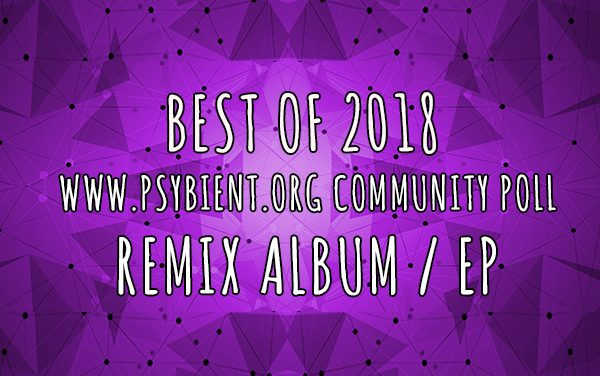 "Best ""Remix EP / album"" of the year 2018"