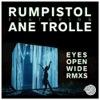 Rumpistol-EyesOpenWideRmxs.jpg