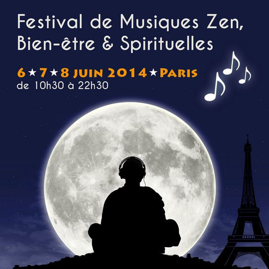 [event] 1st Festival of Zen, Well-being and Spiritual Music (Paris)