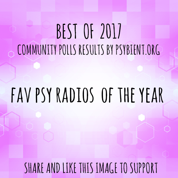 "Best ""psy radio"" of the year 2017  (psybient, psychill, ambient, psydub, downtempo)"
