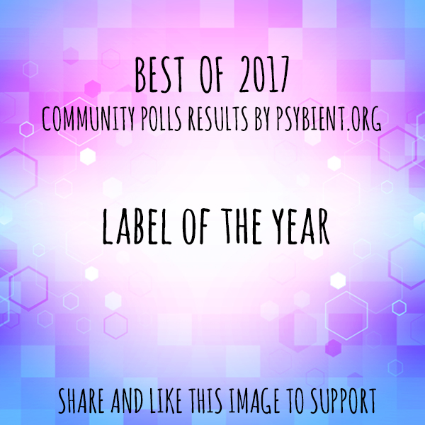 Label of the year 2017 (psybient, psychill, ambient, psydub, downtempo)