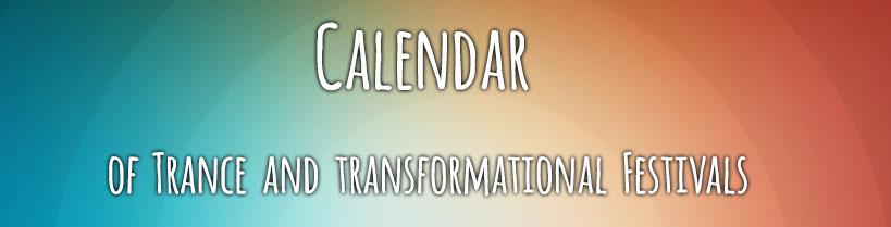 Psytrance Festivals 2019 - Calendar - Psychedelic Festivals