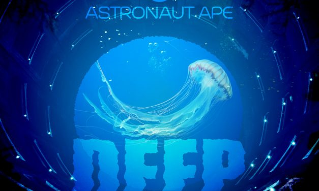 Astronaut Ape – Deep [Microcosmos Records]