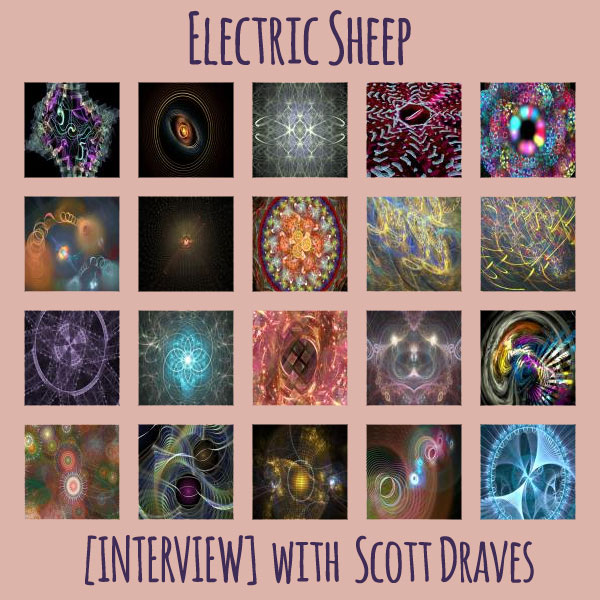 [interview] with Electric Sheep creator Scott Draves