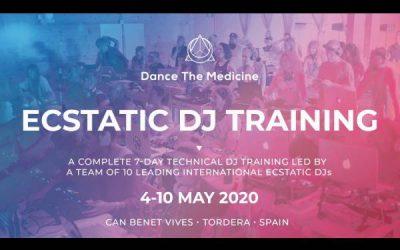 Ecstatic DJ Training (4-10 May 2020) Spain