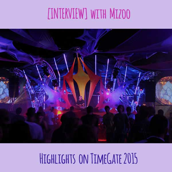 [interview] with Mizoo (TimeGate 2015 highlight)