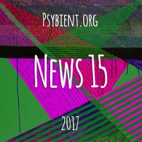 Psybient.org news – 2017 W15 (music and events)