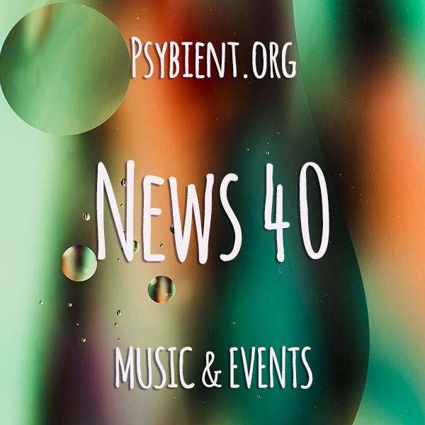 Psybient.org news – 2019 W40 (music and events)