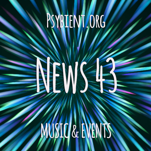 Psybient.org news – 2019 W43 (music and events)