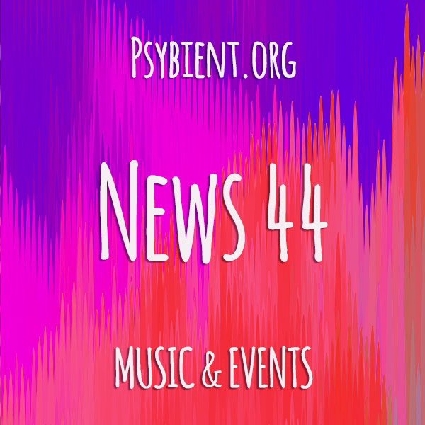 Psybient.org news – 2019 W44 (music and events)