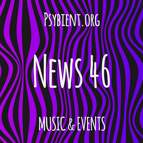 Psybient.org news – 2019 W46 (music and events)