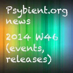 Psybient.org news – 2014 W46 (events, releases)