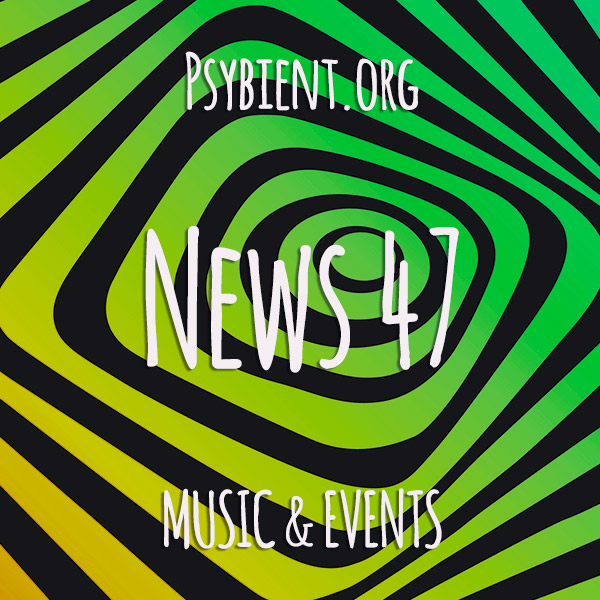 Psybient.org news – 2019 W47 (music and events)