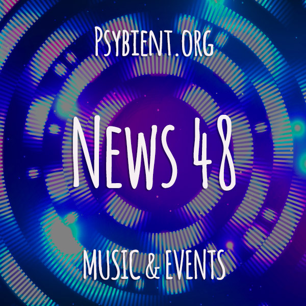Psybient.org news – 2019 W48 (music and events)