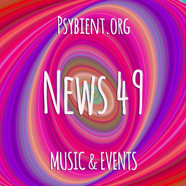 Psybient.org news – 2019 W49 (music and events)