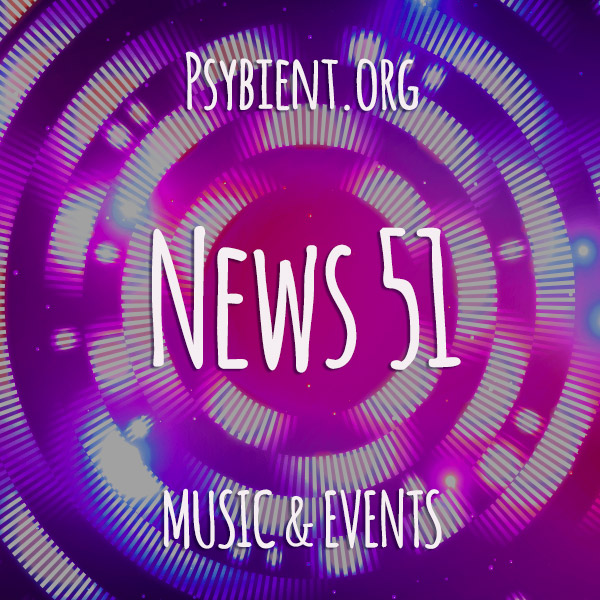 Psybient.org news – 2019 W51 (music and events)