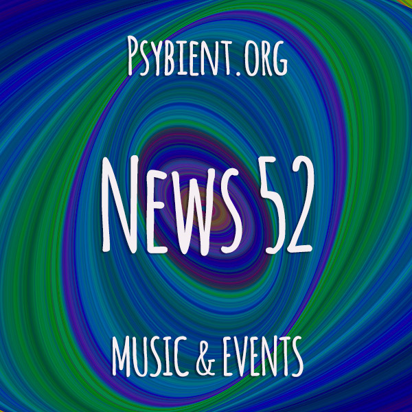 Psybient.org news – 2019 W52 (music and events)