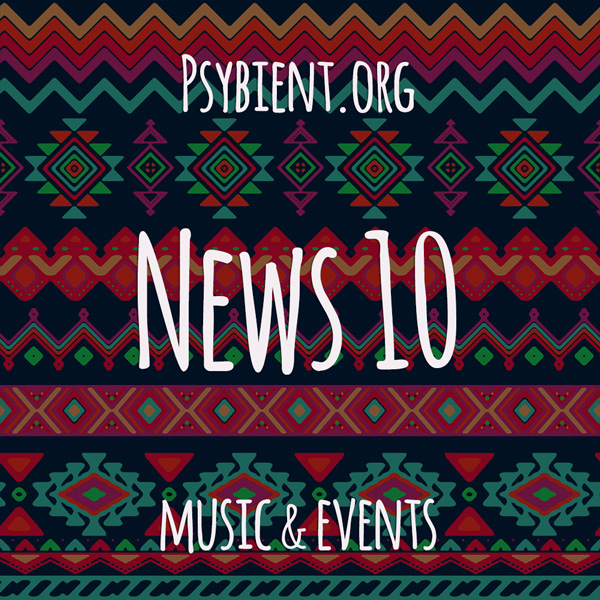 Psybient.org news – 2019 W10 (music and events)