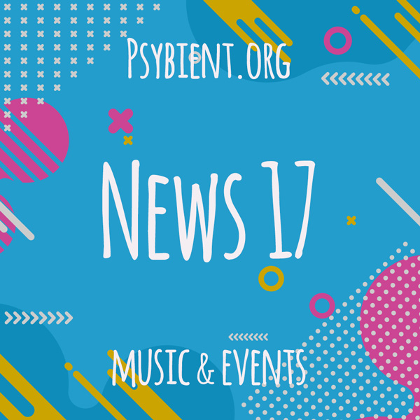 Psybient.org news – 2019 W17 (music and events)