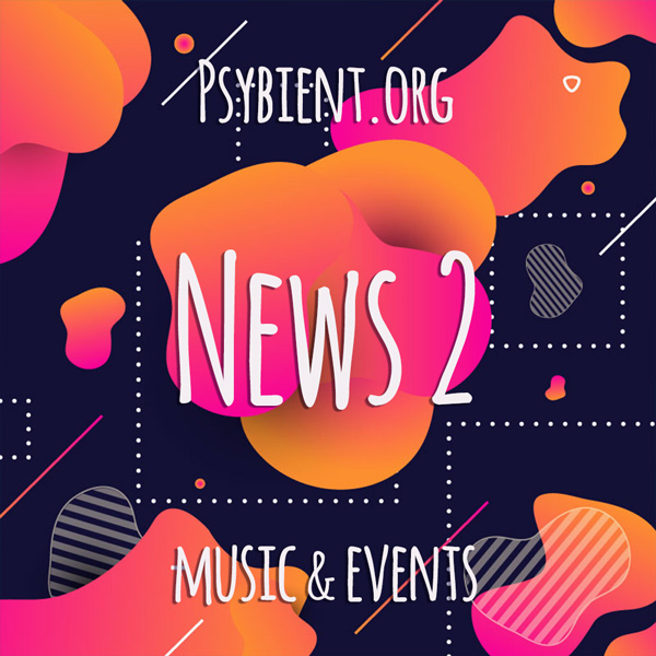 Psybient.org news – 2019 W2 (music and events)