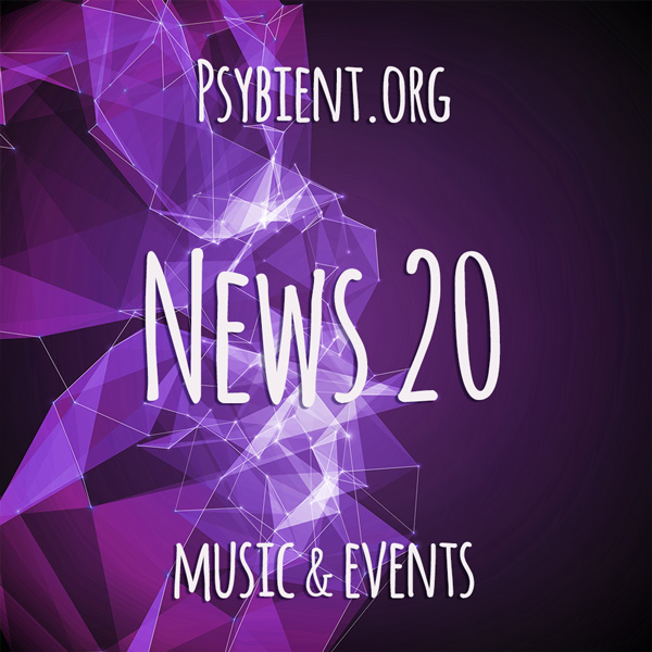 Psybient.org news – 2019 W20 (music and events)