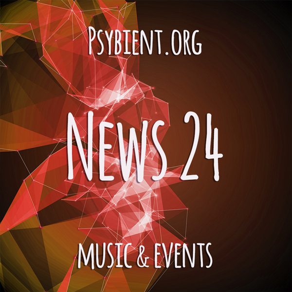 Psybient.org news – 2019 W24 (music and events)