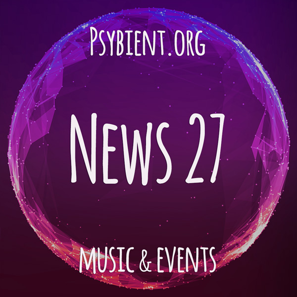 Psybient.org news – 2019 W27 (music and events)