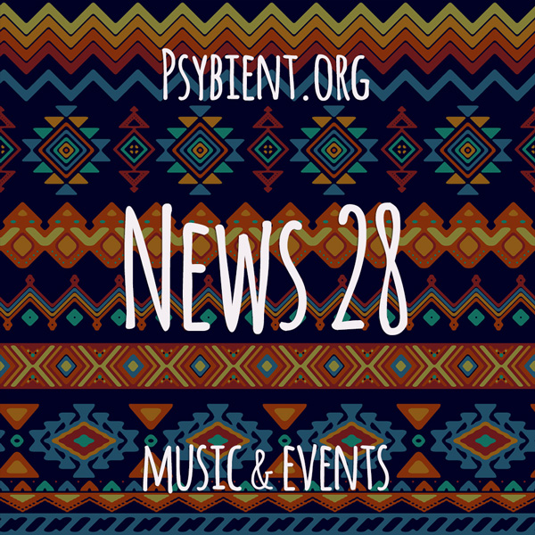 Psybient.org news – 2019 W28 (music and events)