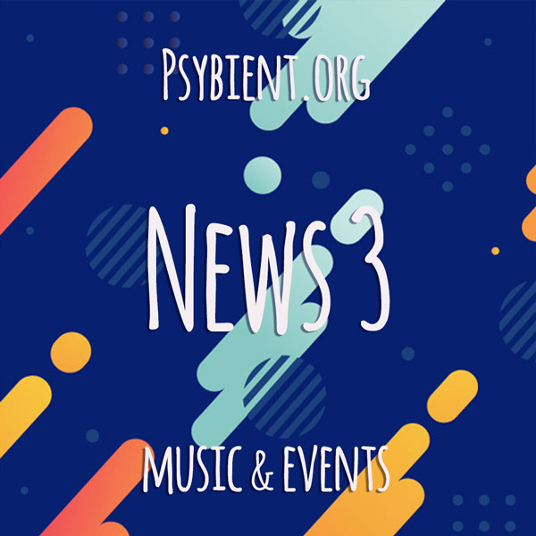 Psybient.org news – 2019 W3 (music and events)