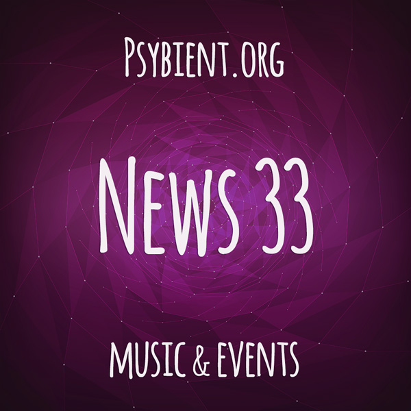 Psybient.org news – 2019 W33 (music and events)